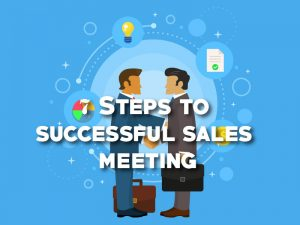 7 Steps to successful sales meeting