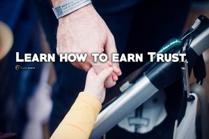 Why do we trust Someone? How to build Trust-Tips