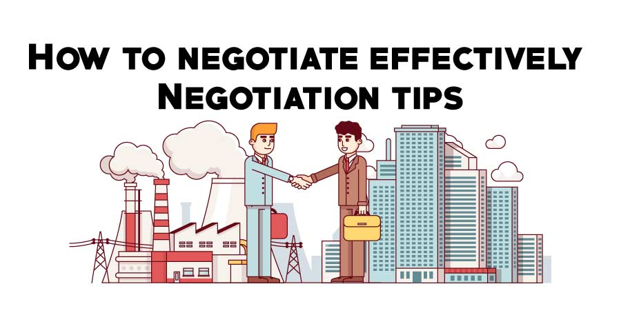 How to negotiate effectively – Negotiation tips